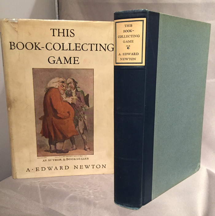 This Book-Collecting Game. A. Edward Newton.