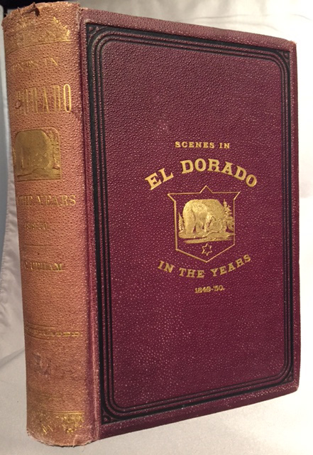 Notes of a Voyage to California via Cape Horn together with Scenes in El Dorado, in the Years 1849 -'50. Samuel C. Upham.