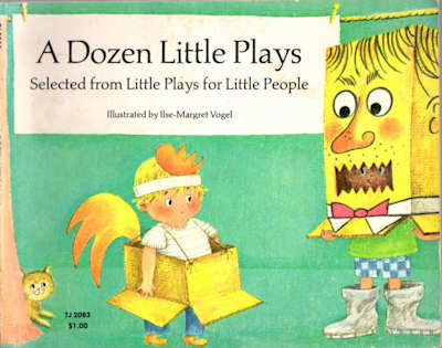 A Dozen Little Plays; Selected from Little Plays for Little People. Judith Martin, Introduction.