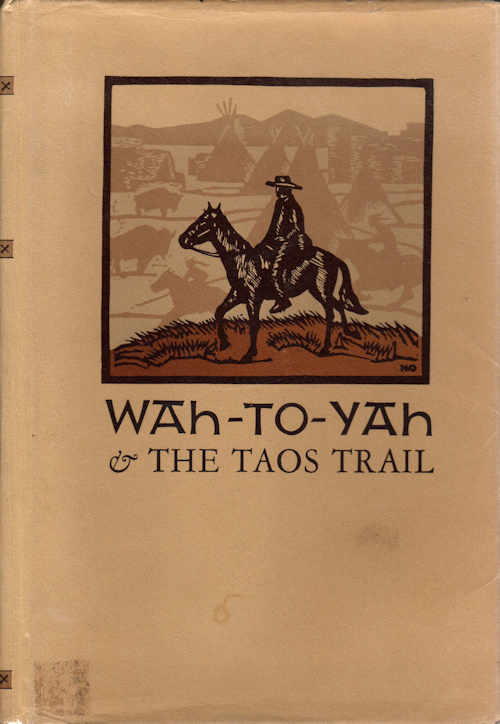 Wah-To-Yah & the Taos Trail; [With an Introduction by Carl I. Wheat and Illustrations from blocks designed and cut by Mallette Dean][from 1936 Grabhorn 3rd volume of the Third Series of Rare Americana]. Lewis H. Garrard.