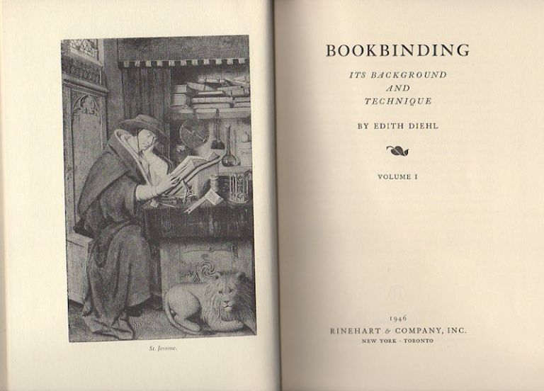 Bookbinding; Its Background and Technique [In Two Volumes with slipcase]. Edith Diehl.