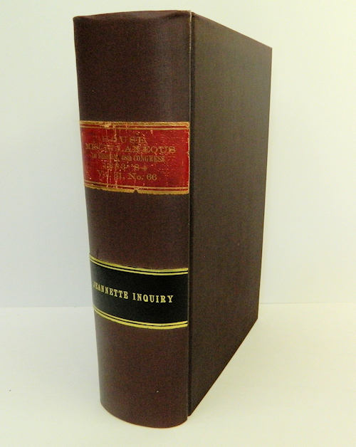 Jeannette Inquiry.; Before the Committee on Naval Affairs of the United States House of Representatives, Forty-Eigth Congress [48th Congress, 1st Session, Miscellaneous Document No. 66, Vol. 31] [from the Steve Fossett collection]. Hon. Hugh Buchanan, House of Representatives.