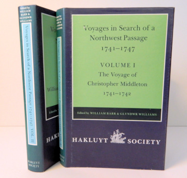 Voyages to Hudson Bay in Search of a Northwest Passage 1741-1747; Vol. I - The Voyage of Christopher Middleton, Vol. II - The Voyage of William Moor and Francis Smith [Hakluyt Society Second Series No. 177 & 181]. William Barr, Glyndwr Williams.