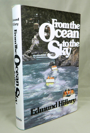 From the Ocean to the Sky. Edmund Hillary.