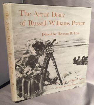 The Arctic Diary of Russell Williams Porter. Herman Friis, ed.