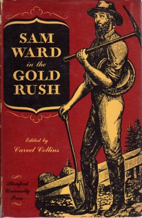 Sam Ward in the Gold Rush. Carvel Collins, Ed