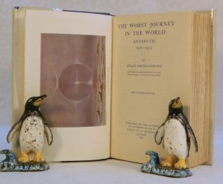 The Worst Journey in the World; With maps and illustrations by the late Doctor Edward A. Wilson and the Author [Includes a 1948 postscript that reexamined the Polar party's fate after 35 years]