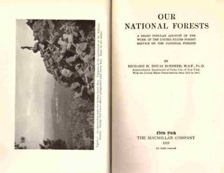 Our National Forests; A short popular account of the work of the United States Forest Service on the National Forests
