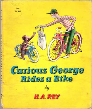 Curious George rides a bike. H. A. Rey.