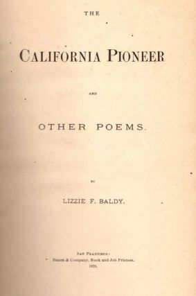 The California Pioneer and Other Poems