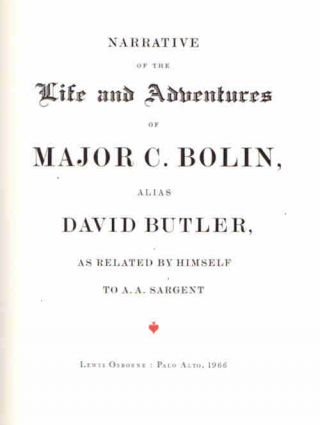 Narrative of the Life and Adventures of Major C. Bolin, Alias David Butler, as Related by Himself...