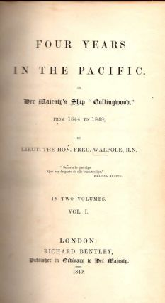 "Four Years in the Pacific.; In Her Majesty's Ship ""Collingwood."" 