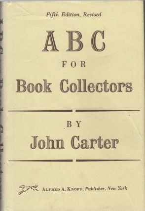 ABC for Book-Collectors; [Descriptive glossary of book related terms of bibliographic descriptions
