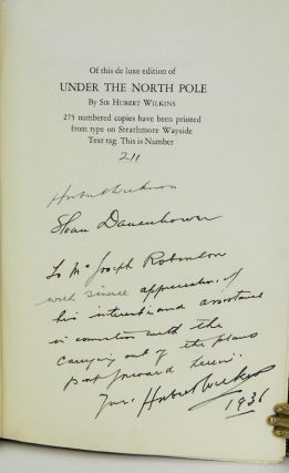 Under the North Pole | The Wilkins-Ellsworth Submarine Expedition; [Signed on limitation page by Wilkins and Danenhower, the Nautilus' commander] [From the Steve Fossett collection]