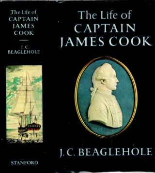 The Life of Captain James Cook. J. C. Beaglehole